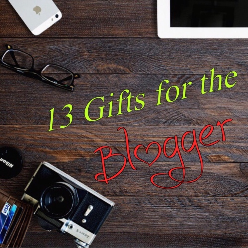 13_Gifts_for_the_Blogger.jpg